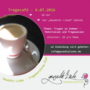 Flyer: Tragecafé im Juli 2016